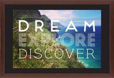 Dream Explore Discover Framed Print, Brown, Contemporary, None, Black, Single piece, 20 x 30 inches, White