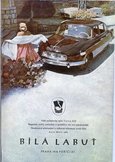 Tatra. Vintage Labels, Vintage Posters, Ad Car, Ford Falcon, Poster Ads, Old Signs, Exotic Cars, Cadillac, Jaguar