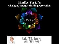 Now on Youtube! Manifest For Life: Lets Talk Energy- Episode 19- Find The Love