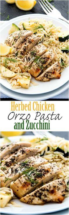 If you only have 30 minutes to make a weeknight meal Herbed Chicken Orzo Pasta and Zucchini is a wonderful healthy and light recipe