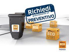 PER UN PREVENTIVO GRATUITO SENZA IMPEGNO CLICCA QUI' …http://ecostore.faenza.preventivo.onlynow.info