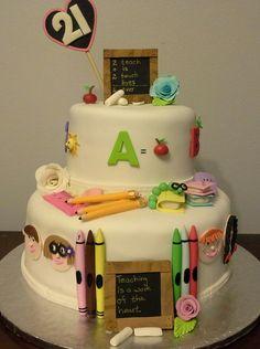21st  cake for teacher