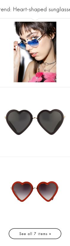 Trend: Heart-shaped sunglasses by urvanity on Polyvore featuring polyvore, sunglasses, accesories, heart, shaped, women's fashion, accessories, eyewear, thin sunglasses, gradient lens sunglasses, blue sunglasses, heart sunglasses, heart shaped glasses, glasses, black, heart glasses, markus lupfer, metallic sunglasses, uv protection sunglasses, red, heart shaped sunglasses, red heart shaped glasses, gold, gold sunglasses, mirror lens sunglasses, wildfox sunglasses, wildfox glasses, gold heart…