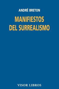 Manifiestos del Surrealismo de André Beton, un libro fundamental en la historia del arte. #LibrodelaSemana