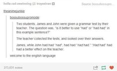 When they realized that this is a correct sentence. | 21 Times Tumblr Proved English Is The Worst Language Ever