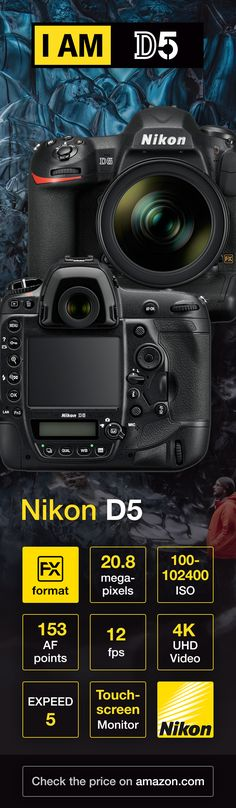 Nikon D5   Professional DSLR with 4K UHD Video and 20.8MP FX-format CMOS image sensor, EXPEED 5 image processing and an impressive ISO range from 100 to 102,400