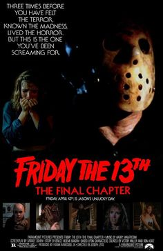 Friday the 13th The Final Chapter Horror Icons, Horror Movie Posters, Film Posters, Sci Fi Horror Movies, Scary Movies, Great Movies, Jason Friday, Friday The 13th, Jason Voorhees