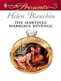 The Martinez Marriage Revenge (Wedlocked!) - Kindle edition by Helen Bianchin. Romance Kindle eBooks @ Amazon.com.