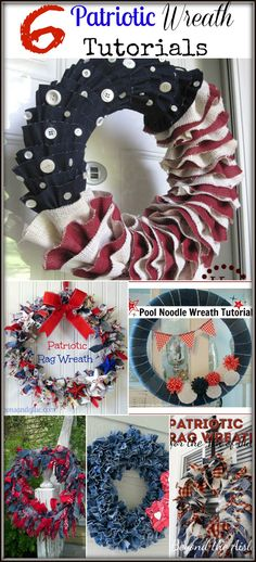 6 Patriotic Wreaths You Can Make For the 4th of July!!! Bebe'!!! Great Patriotic Wreaths...perfect for The Fourth Of July or Memorial Day!!!