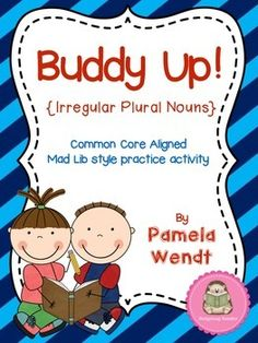 "This fun Mad Lib style activity is a great way for buddies to practice those tricky irregular plural nouns! Designed for my Graders, ""Buddy Up. 2nd Grade Grammar, Third Grade Writing, 2nd Grade Ela, 2nd Grade Reading, Second Grade, Plural Words, Singular And Plural Nouns, Possessive Nouns, Nouns And Verbs"