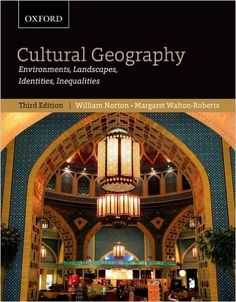 Exploring the relationship between people and the places they live, this new edition analyzes cultural identities and landscapes on both local and global scales. Maintaining a balance between traditional and modern approaches, Cultural Geography is a current, comprehensive introduction to this evolving field.