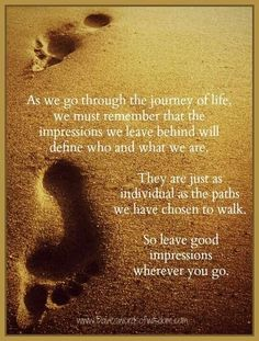 The journey of life.