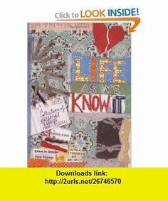 Life As We Know It A Collection of Personal Essays from Salon.com (9780743476867) Jennifer Foote Sweeney, Jane Smiley , ISBN-10: 0743476867  , ISBN-13: 978-0743476867 ,  , tutorials , pdf , ebook , torrent , downloads , rapidshare , filesonic , hotfile , megaupload , fileserve