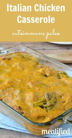 Italian Chicken Casserole from Hold The Grain   a guest post on http://meatified.com #paleo #glutenfree #autoimmunepaleo #whole30