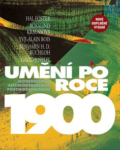 Umění po roce 1900. Modernismus – antimodernismus – postmodernismus The Fosters, Company Logo, Movies, Movie Posters, Inflection Point, Scouts, Authors, Reading, Libros