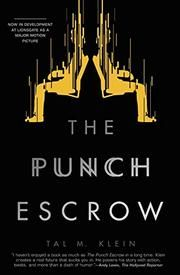 0cfaad62e14 THE PUNCH ESCROW by Tal M. Klein Great Books