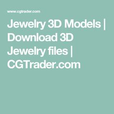 Jewelry 3D Models | Download 3D Jewelry files | CGTrader.com