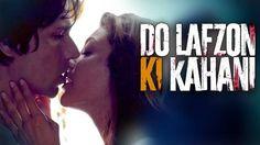 Do Lafzon Ki Kahani FULL HD Video Songs Download, Do Lafzon Ki Kahani Music Review, Do Lafzon Ki Kahani Kajal Agarwal, Do Lafzon Ki Kahani Randeep Hooda