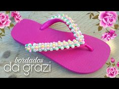 Chinelo decorado PRIMAVERA - YouTube