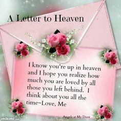 my time in heaven letter Letter from heaven i can't wait for you to see the beauty of heaven, but i know it's not your time thank you for the beautiful letter from my husband.