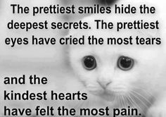 The prettiest smiles 'hide the biggest secrets xx