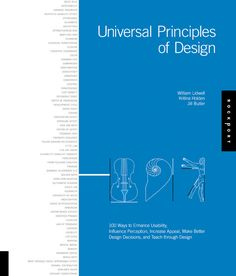 Universal Principles of Design by William Lidwell, Kritina Holden and Jill Butler