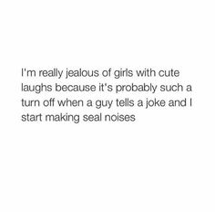 Not really jealous, this is just true and hilarious!