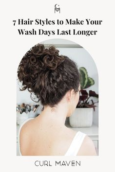 7 Hair Styles to Make Your Wash Days Last Longer