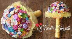 Bouquet di bottoni color arcobaleno. Alternative bouquet with rainbow buttons. #bouquet #wedding