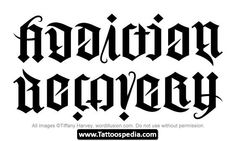 1000 images about sobriety tattoo on pinterest fonts for Tattoo addiction albany ga