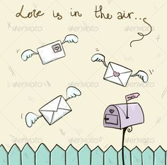 Love is in the Air #GraphicRiver love is in the air. Winged letters, mailbox. St. Valentine's post. Created: 7 December 13 Graphics Files Included: JPG Image #Vector EPS Layered: Yes Minimum Adobe CS Version: CS Tags background #cartoon #concept #cute #doodle #drawing #email #envelope #fence #fly #heart #illustration #isolated #letter #love #mail #mailbox #message #paper #pencil #post #postage #romantic #sign #sketch #symbol #valentine #vector #winged #wings