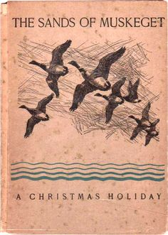 The Sands of Muskeget: A Christmas Holiday by John C. Philips (1931)