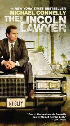 The Lincoln Lawyer, the first Mickey Haller book