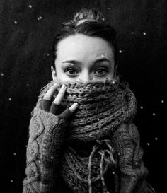 the good thing about winter is the huge warm scarves and mittens one can wear