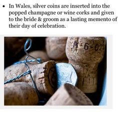 Welsh tradtion of giving the cork of the champagne to the bride and groom as a momento