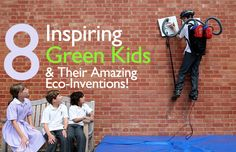 Amazing green inventions by kids!