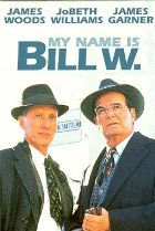 Image of My Name Is Bill W.