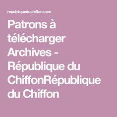 Patrons à télécharger Archives - République du ChiffonRépublique du Chiffon