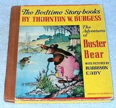 Vintage Adventures of Buster Bear Thornton Burgess Harrison Cady 1945 --- Clicking image takes you to Bonanza Listing