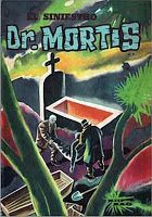 "URBATORIVM: UN CLÁSICO DE CLÁSICOS: ""EL SINIESTRO DOCTOR MORTIS"" Horror Comics, Comic Books, Female Doctor, Comics, Souvenirs, Journals, Drawing Cartoons, Comic Book, Comic"
