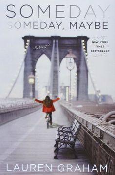 Someday, Someday, Maybe: A Novel by Lauren Graham http://www.amazon.com/dp/0345532740/ref=cm_sw_r_pi_dp_vCJRtb0DQNA4WQVE