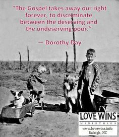 Dorothy Day, co-founder of the Catholic Worker movement, Christian call to serve the poor. Liberation Theology, Dorothy Day, Saint Quotes, Religious Quotes, Catholic Quotes, Spiritual Quotes, World Religions, Thats The Way, Social Justice