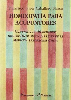 Novedosa combinación entre un tipo de medicina de origen occidental, la homeopatía, y otro de origen oriental, la Medicina Tradicional China