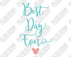 Best Day Ever Cut File Set in SVG, EPS, DXF, JPEG, and PNG
