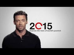 Hugh Jackman TV Commercial for the Global Poverty Project  This is a guy who stands behind a great cause. He's the best!
