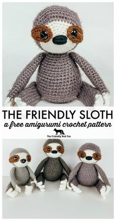 Free Crochet Sloth Amigurumi Pattern There is something so fun and chill about a sloth. and this pattern is both! An amigurumi sloth is a Crochet Gratis, Crochet Amigurumi Free Patterns, Crochet Animal Patterns, Stuffed Animal Patterns, Crochet Dolls, Knitted Toys Patterns, Crochet Fox Pattern Free, Crochet Stuffed Animals, Crocheted Animals