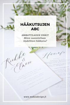 Hääkutsujen ABC – Ammattilaisen vinkit: Mitä hääkutsuissa tulee olla? / www.makeadesign.fi / Hääkutsujen kirjoittaminen #hääkutsu #hääkutsut #häät #weddinginvitation #häävinkit