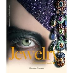 Jewelry International III: Volume III - Rizzoli; Annual edition (May 31, 2011)- 448pp