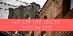 Want inspiration for things to do in NYC? Go beyond the main tourist sights and check out these top 10 destinations that are off the beaten path.