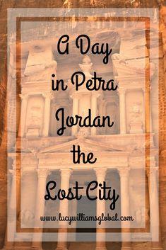 A Day in Petra Jordan the Lost City - In Jordan I went to explore Petra the Lost City, one of the seven wonders of the world #petra #jordan #middleeast #cruise